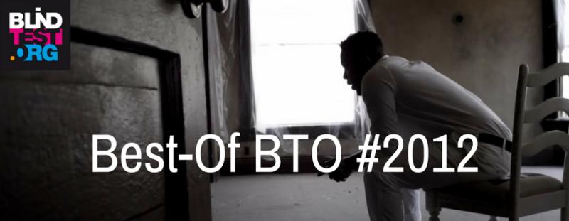 Best-Of 2012 par BTO (blindtest.org)