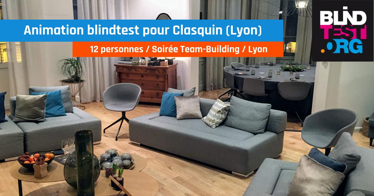 Animation blind test pour soirée Team-Building Groupe Clasquin (12 pers. Lyon)