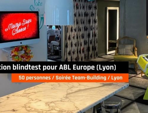 Animation blind test soirée Team-Building 50 personnes pour ABL Europe (Lyon)